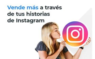 Cómo hacer historias de Instagram para vender más